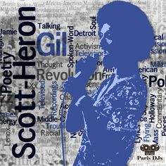 #295 Paris DJs Soul Soundsystem - For Ever Gil Scott-Heron ! Gil Scott Heron, Old School Music, Father Figure, Dancers, Writers, Musicians, Art Ideas, Poetry, Rest