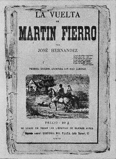La Primera Edición de El Gaucho Martín Fierro - 1872