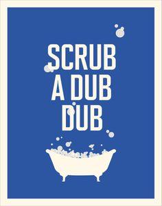 Scrub A Dub Dub / A Vintage Poster