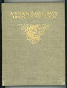 Arthur Rackham's Book of Pictures | Arthur Rackham (1867 – 1939, English)