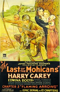 'The Last of the Mohicans' . Harry Carey, Mary Pickford, Hooray For Hollywood, Western Movies, Vintage Posters, Westerns, Films, Movie Posters, Venus De Milo