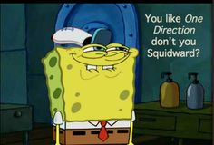 Not sure why but I kinda love this . (one direction,direction infection,spongebob,squidward,funny Spongebob Faces, Spongebob Squidward, Watch Spongebob, Pineapple Under The Sea, Funny Pictures With Captions, Funny Pics, I Love One Direction, Spongebob Squarepants, My Childhood