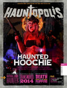 The official cover for issue 1 of Hauntopolis! Isn't she a beauty? Haunted Hoochie, Good Mood, Interview, Death, Culture, Cover