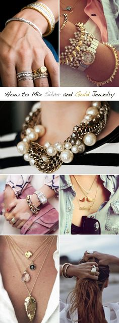 "How to mix silver and gold jewelry. Follow my ""jewelry trends"" board for more jewelry style tips www.pinterest.com/EverDesigns"