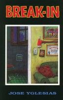 Break-in by Jose Yglesias