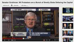 Metrosexual Grothman calls Wisconsin protestors slobs.