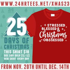 Day 23 of the #24HourTees' 25 Days of #Christmas...are you #Stressed, #Blessed & #Christmas #Obsessed!?  It's our $10 daily shirt, for 25 days. See the 23rd shirt here for only $10 (free shipping): https://24hrtees.net/shop/blessed-christmas-obsessed-shirt/?utm_content=buffer3d943&utm_medium=social&utm_source=pinterest.com&utm_campaign=buffer - NO COUPON NEEDED #MerryChristmas