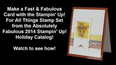 http://www.stampingsmiles.com - Make a fast & fabulous card with the Stampin' Up! For All Things Stamp Set from the 2014 Stampin' Up! Holiday Catalog.  Watch to see how!  Order Stampin' Up! For All Things Stamp Set in my online store http://www.stampinup.com/ECWeb/ProductDetails.aspx?productID=135155&dbwsdemoid=33637