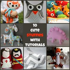 10 cute stuffies with tutorials