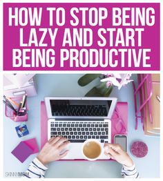 These tips will help you kick your laziness and start being more productive! Great info for anyone who struggles with motivation and procrastination. Advice for college students and working adults.