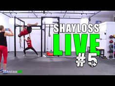 ShayLoss LIVE Workout #5 - YouTube BEST ONE