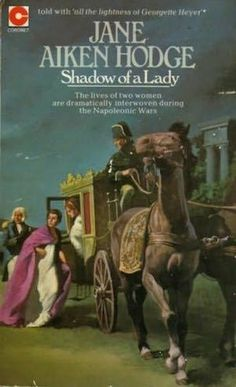 Vintage book review: Shadow of a Lady, by Jake Aiken Hodge. A historical novel about a woman who is pressed into marrying a wealthy but potentially dangerous man, then finds herself trapped in Naples during the early Napoleonic wars. 1973. Regency
