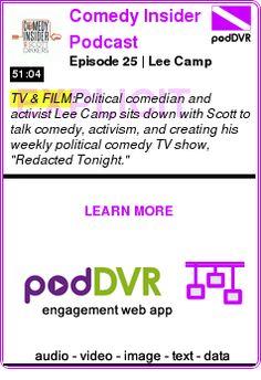 #TV #PODCAST  Comedy Insider Podcast    Episode 25 | Lee Camp    READ:  https://podDVR.COM/?c=6152a3e5-7b87-69c9-36f9-1edfee7b25a1