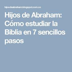 Hijos de Abraham: Cómo estudiar la Biblia en 7 sencillos pasos