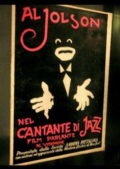 "Italian Poster of ""The Jazz Singer"" 1927 #alancrosland #movie #jazzsinger #oldcinema"