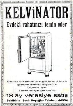 eski-reklamlar-basin-ilanlari-buzdolabi Old Advertisements, Advertising, Old Poster, Istanbul, Photography Exhibition, Old Ads, Historical Pictures, Illustrations, Retro Design