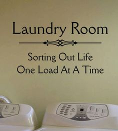 Laundry Room Vinyl Wall Lettering Quotes Sorting Life One Load at A Time | eBay