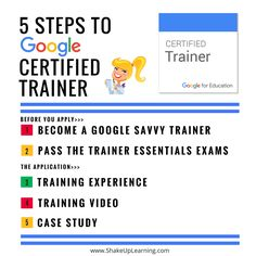 5 Steps to Google Certified Trainer: Ready to learn more about becoming a Google Certified Trainer? I just uploaded a new video tutorial to walk you through the 5 Steps to Google Certified Trainer, based on the infographic I shared a few weeks ago. In this video, I will walk you through each of the five steps and share additional insight into the entire certification program.