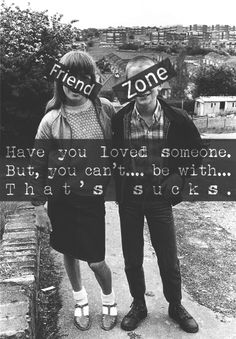 Some of unrequited love. Fvckinfriendzone. #unrequited #love #friendzone #quotes #sucks