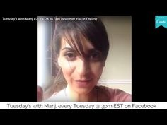 Tuesday's with Manj #2: It's OK to Feel Whatever You're Feeling - YouTube Cookie Videos, Spiritual Wellness, Its Ok, Self Love, Tuesday, Facebook, Feelings, Live, Youtube
