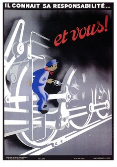 """1942 C. ÉQUIPE ALAIN FOURNIER. """"He Knows His Responsibility"""", French safety poster."""