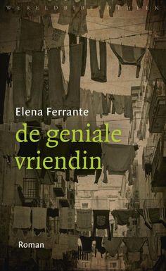 Eindelijk las ik deel 1, De geniale vriendin, van de beroemde vierluik van Elena Ferrante.  Ik genoot enorm van Elena en Lila te midden van een broeierig Napels tijdens de jaren '50/'60 van de vorige eeuw.