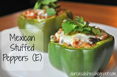 Darcie's Dishes: Mexican Stuffed Peppers (E) #thm #trimhealthymama #Mexican #stuffedpeppers #EMeals