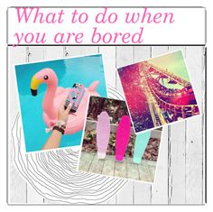 """""""What to do when you are bored"""" by ayah123 ❤ liked on Polyvore featuring art and ayahstips"""