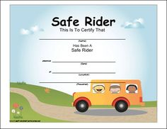A fun, colorful certificate to be presented to a child who has been riding the school bus in a safe manner. Free to download and print