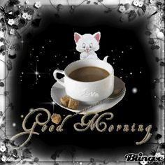 GOOD MORNING, YOUR COFFEE ~ A collection of CLICK ON THE PICTURE (gif) AN WATCH IT COME TO LIFE. ....♡♥♡♥♡♥Love★it