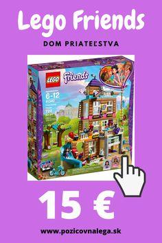 Dom priateľstva a množstvo ďalšieho Lega Friends pre dievčatá - v požičovni Lega len za 15 EUR. Friendship House, Snack Recipes, Snacks, Lego Friends, Pop Tarts, Snack Mix Recipes, Appetizer Recipes, Appetizers, Treats