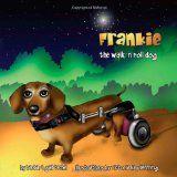 Frankie, the Walk 'N Roll Dog (Perfect Paperback)By Barbara Gail Techel