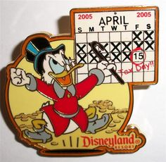 Disney DLR Tax Day April 15 2005 Uncle Scrooge McDuck Gold Coins Calendar Le Pin | eBay