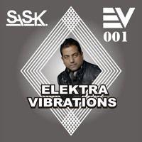 Elektra Vibrations Radio 001 With DJ Sash K And Jitze Dool by Dj Sash K on SoundCloud