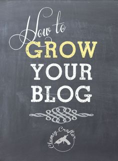 How To Grow Your Blog from Clumsy Crafter