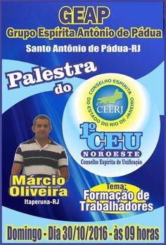 GEAP – Grupo Espírita Antônio de Pádua Convida para a sua Palestra Pública - Santo Antônio de Pádua – RJ - http://www.agendaespiritabrasil.com.br/2016/10/29/geap-grupo-espirita-antonio-de-padua-convida-para-sua-palestra-publica-santo-antonio-de-padua-rj-43/