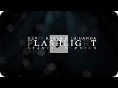 Flashlight (spanish version) - Kevin Karla & La Banda (Lyric Video) - YouTube
