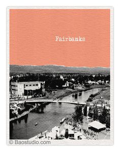 Fairbanks Alaska Art Print AK - World Traveler Series City Skyline Poster - Available in 56 Colors - UAK029 on Etsy, $15.00