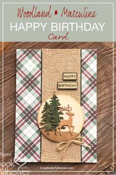 Woodland Masculine Birthday Card Tutorial - Create a woodland-themed masculine birthday card, using themed die cuts, burlap and a wood circle. Bday Cards, Birthday Cards For Men, Handmade Birthday Cards, Greeting Cards Handmade, Cards For Men Handmade, Male Birthday, Teen Birthday, Handmade Art, Birthday Ideas
