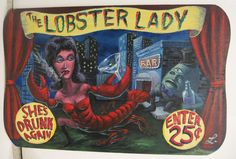 Original Painting Art Sign Freak Show Carnival Weird Surreal Lobster Lady | eBay