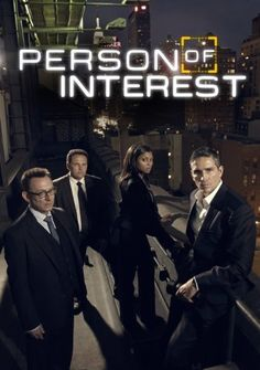 *PERSON OF INTEREST (2011-2016) A former CIA operative is recruited by an enigmatic billionaire to prevent violent crimes.