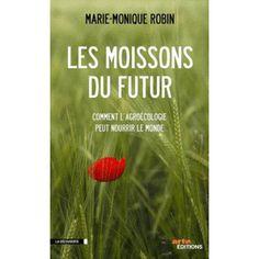 Agroecologie : les moissons du futur