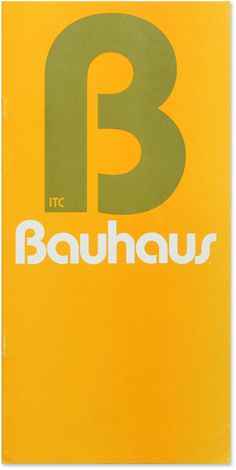 """Cover of the ITC Bauhaus specimen, upon its release in 1975. The capital 'B' with its stencil-like cuts must have looked like a 'ß' (known as """"German B"""" in the US) to some Germans (see Futura's 'ß' for comparison)."""