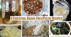 9 Essential Grain-Free and Paleo Recipes