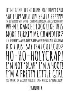 Chandler Quotes Jpeg A4 Letter 8x10 INSTANT by ohmyframe