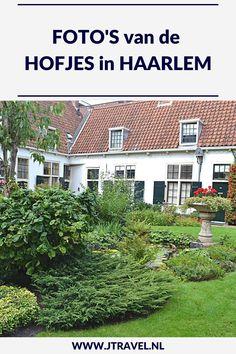 Tijdens je wandeling door Haarlem zijn er vele hofjes te bezoeken. Mijn foto's van deze hofjes zie je op mijn website. Kijk je mee? #hofjes #wandeling #hofjes #fotos #jtravel #jtravelblog