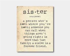 Wall Art - A sister is a person ... Sister Quote - Typography - Room decor - 8 x 10 print on vintage paper or chalkboard background on Etsy, $15.00
