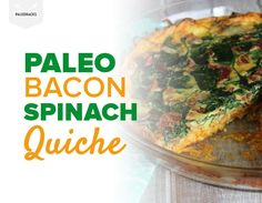 This Paleo Bacon Spinach Quiche is made with a sweet potato crust for the ultimate breakfast. Cook at the beginning of a busy week for a slice every day!
