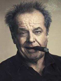 Elegant Jack Nicholson Poster Cigar And Attractive Ideas Of 257 Best Images About Mother Effing Men And The Cigars They Smoke Posters 7 - Best Posters Jack Nicholson, Sarcastic Quotes, Funny Quotes, Funny Memes, Asshole Quotes, Hilarious, Wisdom Quotes, Life Quotes, Karma Quotes
