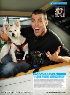 Ending the year with the new installment of my OK! Pets out today with 'Killer Karaoke'  host and Jack Ass star Steve O with his two rescues. Steve is a great guy with a huge heart for his pets. Happy New Year.